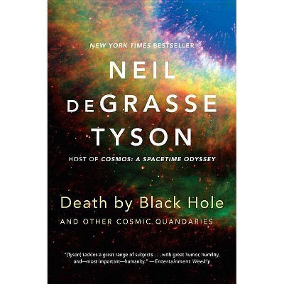 Death by Black Hole - by  Neil Degrasse Tyson (Paperback)