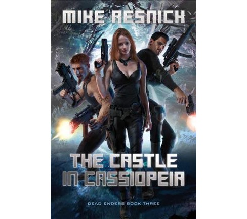 Castle in Cassiopeia -  (Dead Enders) by Mike Resnick (Paperback) - image 1 of 1