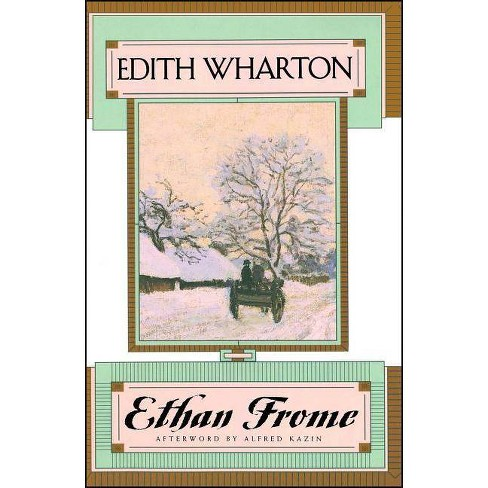 Ethan Frome - by  Edith Wharton (Paperback) - image 1 of 1