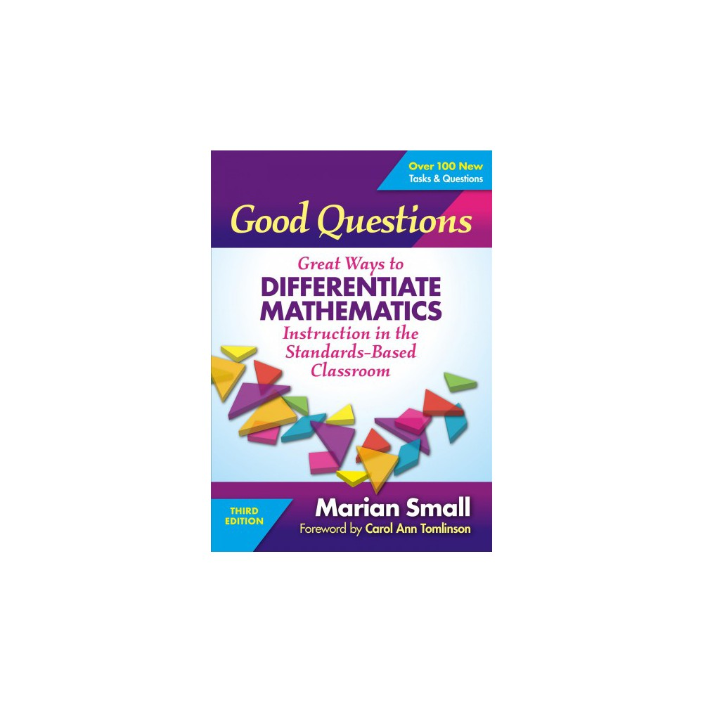 Good Questions : Great Ways to Differentiate Mathematics Instruction in the Standardsbased Classroom