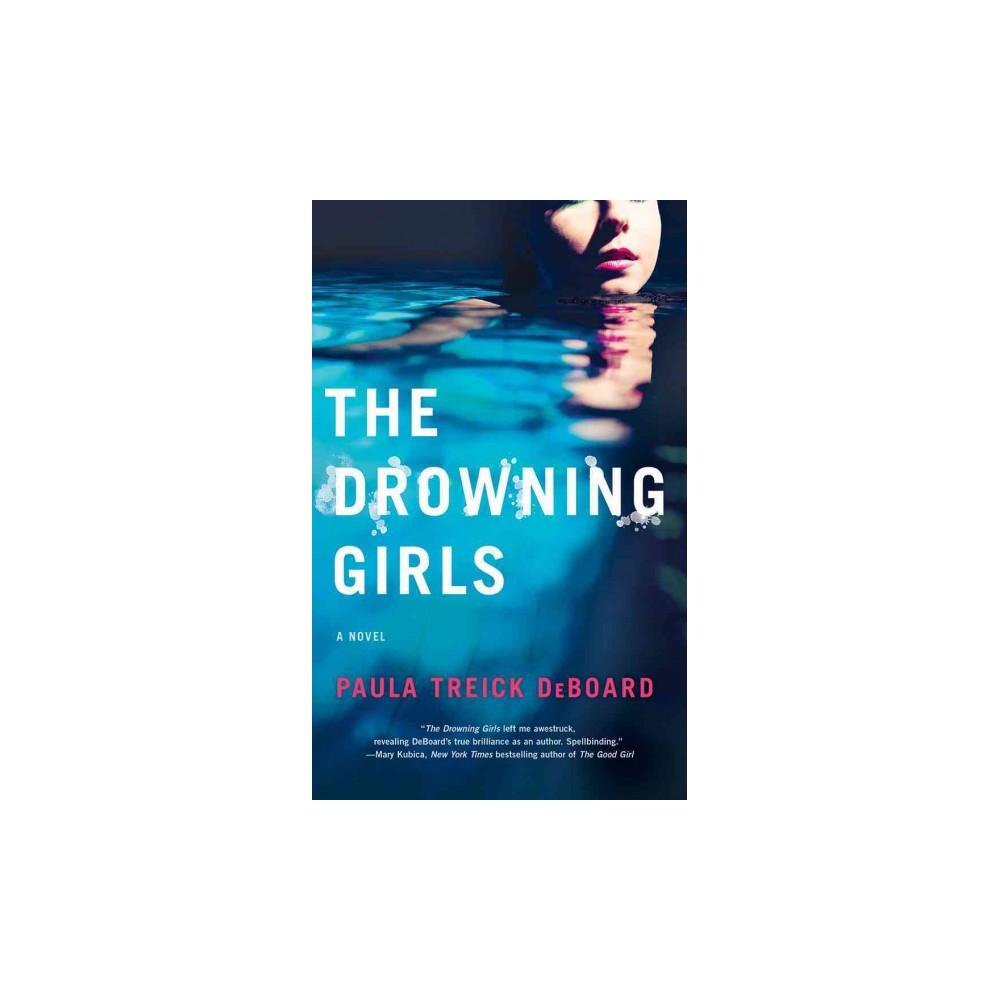 Drowning Girls (Unabridged) (CD/Spoken Word) (Paula Treick Deboard)