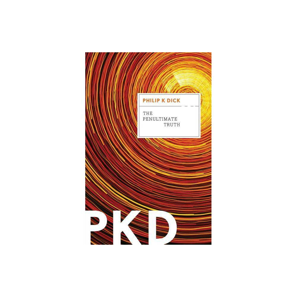 The Penultimate Truth By Philip K Dick Paperback