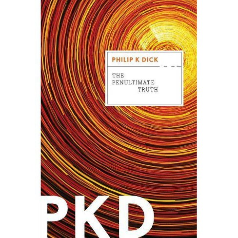The Penultimate Truth - by  Philip K Dick (Paperback) - image 1 of 1