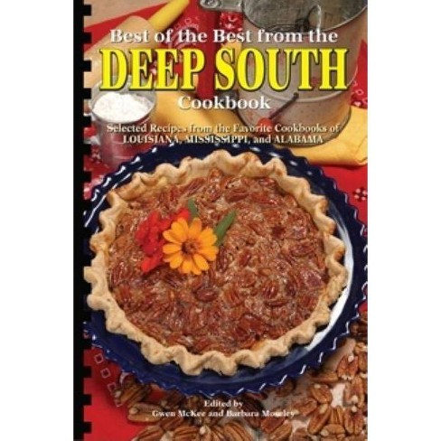 Best of the Best from the Deep South Cookbook - (Best of the Best State Cookbook) by  Gwen McKee - image 1 of 1