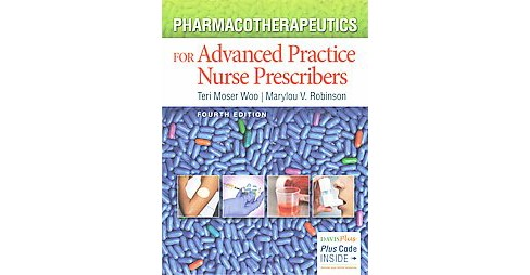 Pharmacotherapeutics for Advanced Practice Nurse Prescribers -  Student (Hardcover) - image 1 of 1