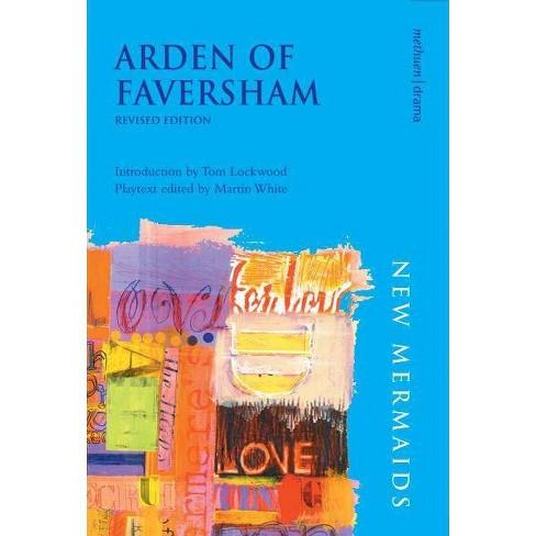 Arden of Faversham - (New Mermaids) 2 Edition (Paperback) - image 1 of 1