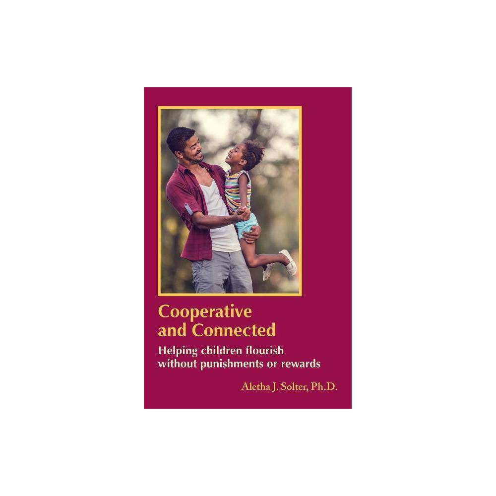 Cooperative And Connected By Aletha Jauch Solter Paperback