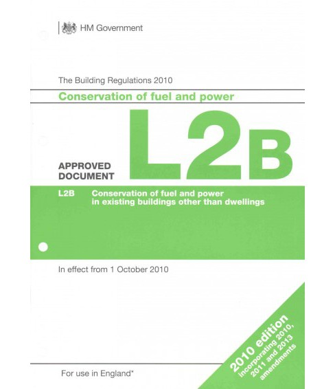 Approved Document L2b : Conservation of Fuel and Power Existing Buildings Other Than Dwellings - image 1 of 1