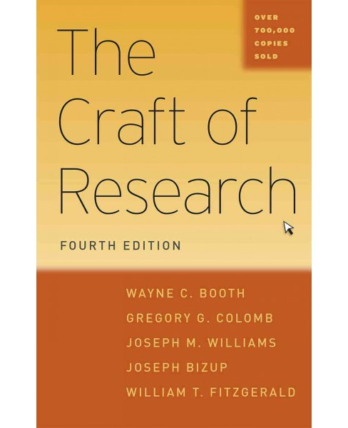 Craft of Research (Hardcover) (Wayne C. Booth & Gregory G. Colomb & Joseph M. Williams & Joseph Bizup & - image 1 of 1
