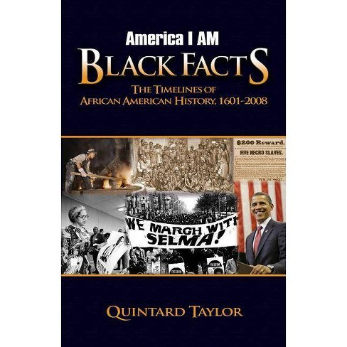 America I Am Black Facts - by  Quintard Taylor (Paperback) - image 1 of 1