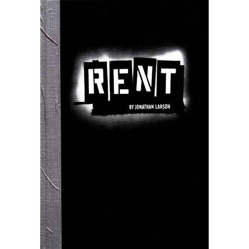 Rent - by  Jonathan Larson (Hardcover) - image 1 of 1