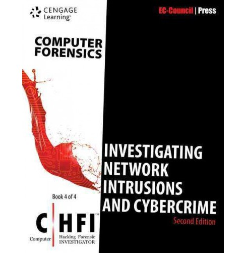 Investigating Network Intrusions and Cybercrime (Chfi) (Vol 4) (Paperback) - image 1 of 1