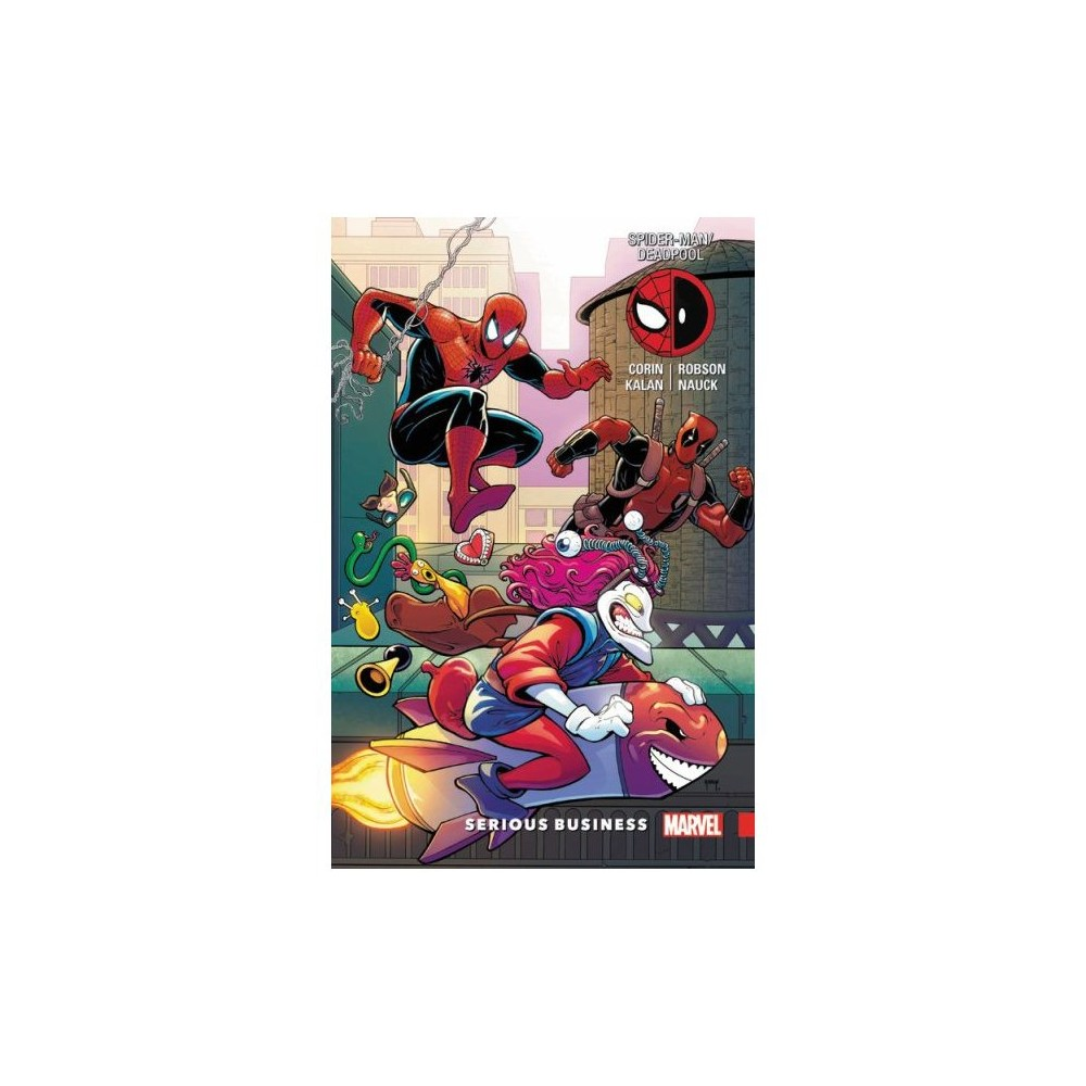 Spider-Man/Deadpool 4 : Serious Business - by Joshua Corin & Elliot Kalan (Paperback)