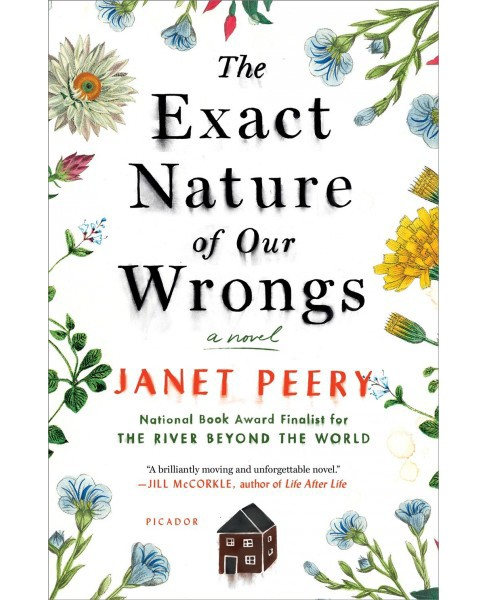 Exact Nature of Our Wrongs -  Reprint by Janet Peery (Paperback) - image 1 of 1