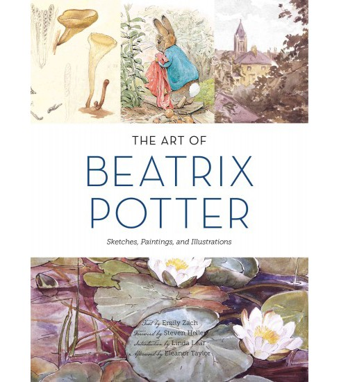 Art of Beatrix Potter : Sketches, Paintings, and Illustrations (Hardcover) (Emily Zach) - image 1 of 1
