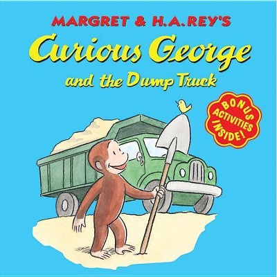 Curious George and the Dump Truck - (Curious George 8x8) by  H A Rey (Paperback)
