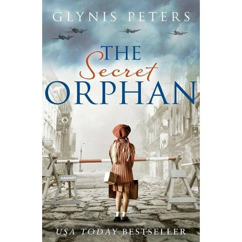 The Secret Orphan - by  Glynis Peters (Paperback) - image 1 of 1