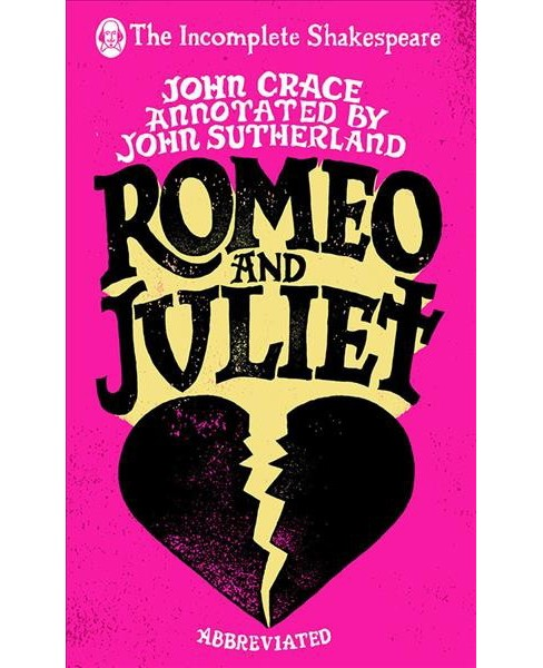 Romeo and Juliet -  (Incomplete Shakespeare) (Hardcover) - image 1 of 1