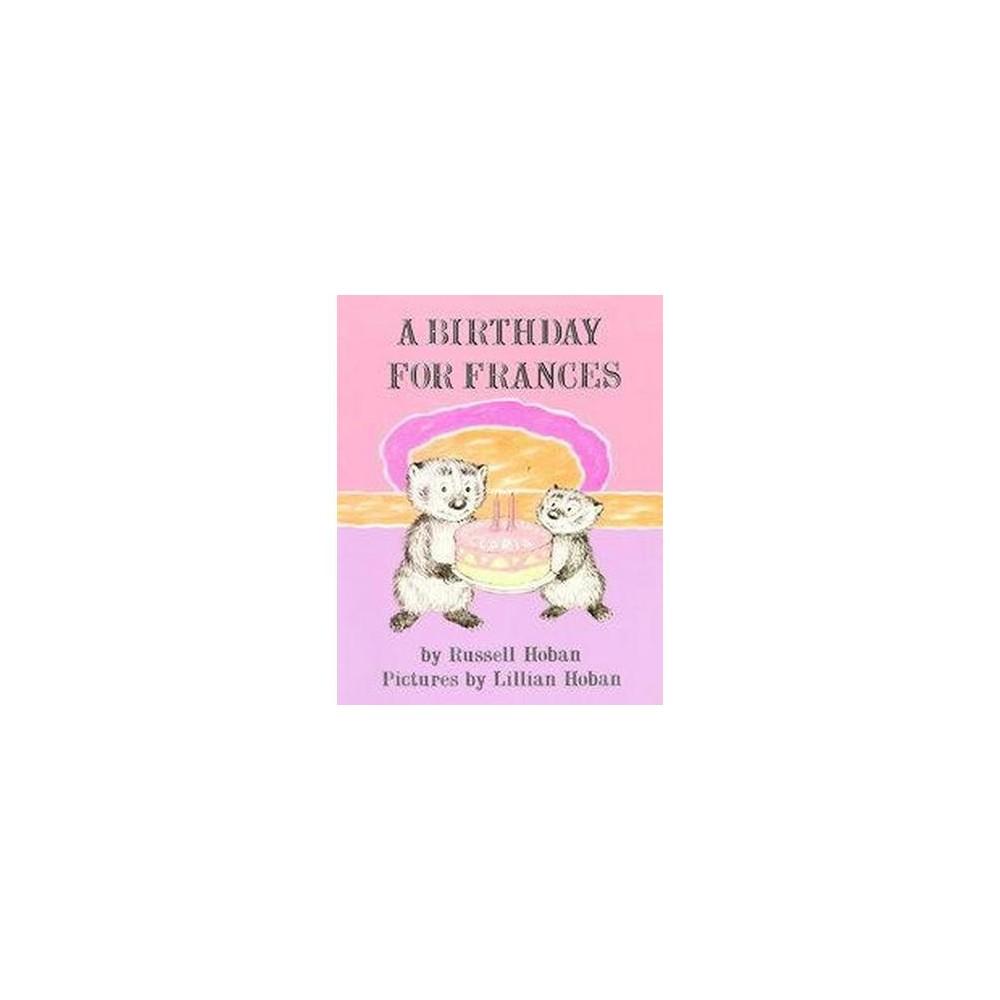 Birthday for Frances (Reprint) (Paperback) (Russell Hoban)