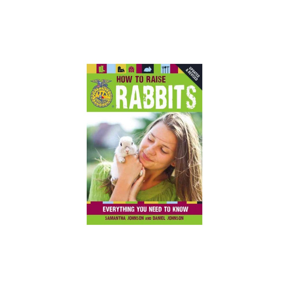 How to Raise Rabbits (Revised / Updated) (Paperback)