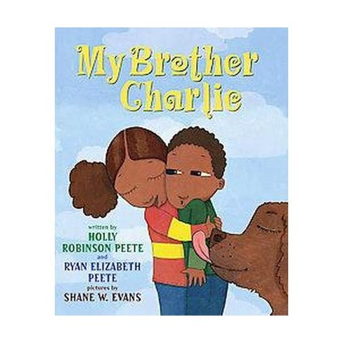 My Brother Charlie (Hardcover) by Holly Robinson Peete - image 1 of 1
