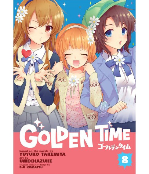 Golden Time 8 (Paperback) (Yuyuko Takemiya) - image 1 of 1