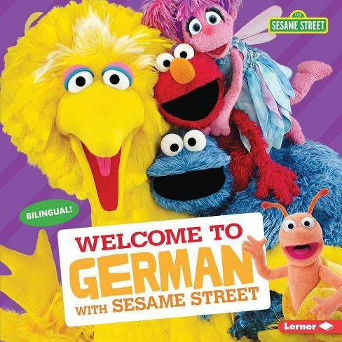 Welcome to German with Sesame Street (R) - (Sesame Street (R) Welcoming  Words) by J P Press (Hardcover)