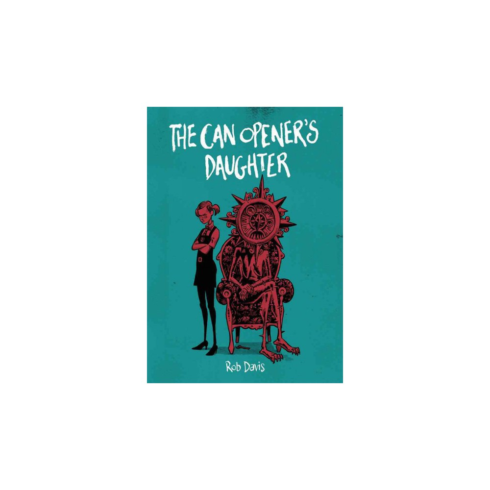 Can Opener's Daughter (Paperback) (Rob Davis)