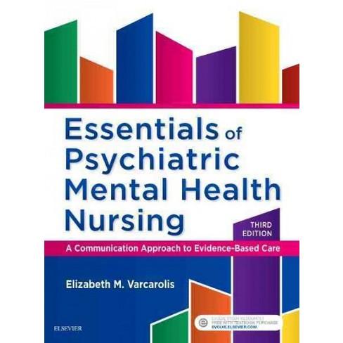 Essentials Of Psychiatric Mental Health Nursing A Communication