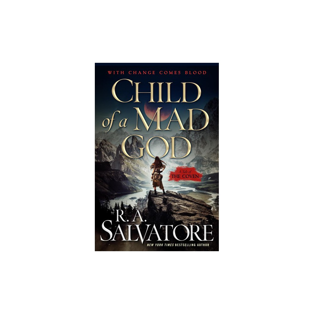 Child of a Mad God - (Coven) by R. A. Salvatore (Hardcover) Child of a Mad God - (Coven) by R. A. Salvatore (Hardcover)