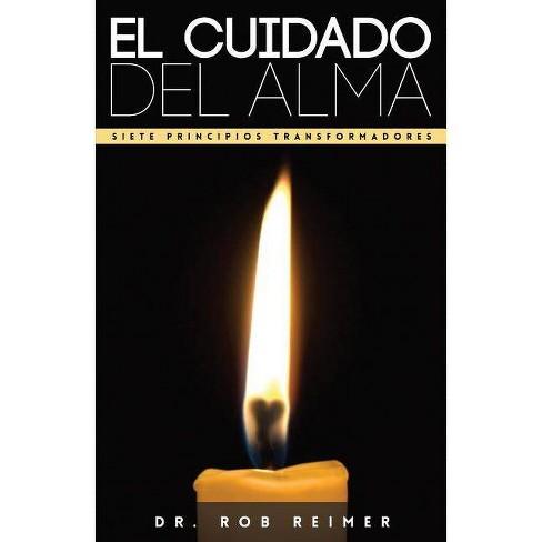 El Cuidado del Alma - by  Rob Reimer (Paperback) - image 1 of 1
