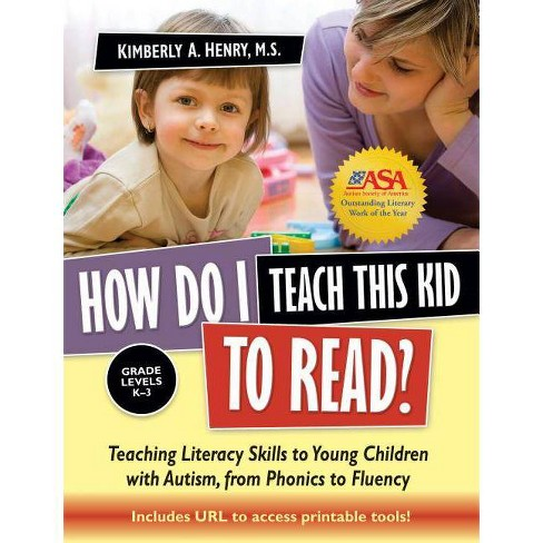 How Do I Teach This Kid to Read? - by  Kimberly A Henry (Paperback) - image 1 of 1