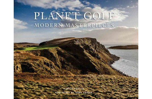 Planet Golf Modern Masterpieces (Hardcover) (Darius Oliver) - image 1 of 1