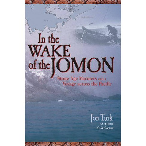 In the Wake of the Jomon - by  Jon Turk (Paperback) - image 1 of 1