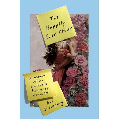The Happily Ever After - by  Avi Steinberg (Hardcover) - image 1 of 1