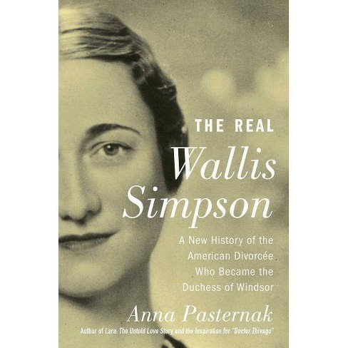 The Real Wallis Simpson - by  Anna Pasternak (Paperback) - image 1 of 1