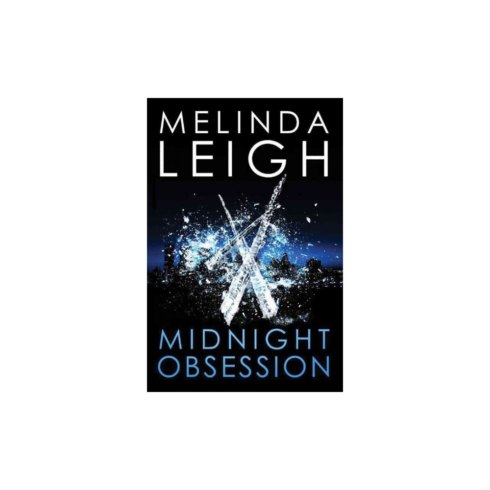Midnight Obsession (Paperback) (Melinda Leigh)