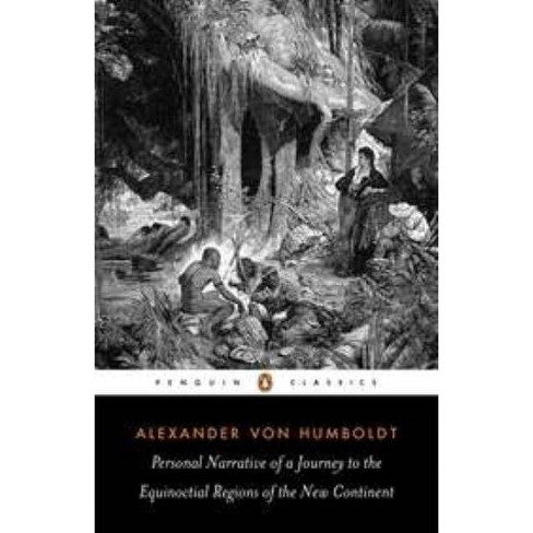 Personal Narrative of a Journey to the Equinoctial Regions of the New Continent - (Penguin Classics) - image 1 of 1