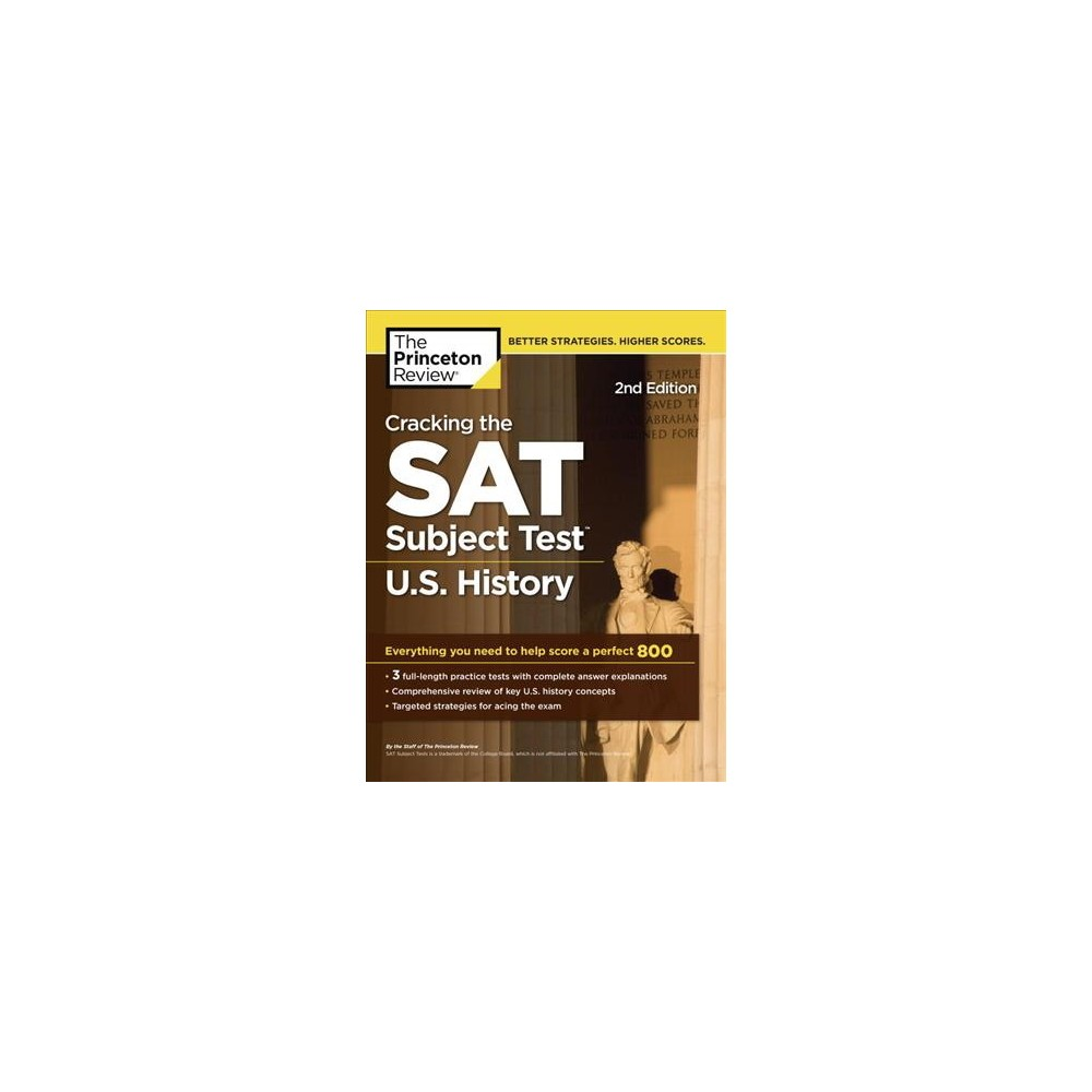 Princeton Review Cracking the Sat Subject Test in U.S. History : Everything You Need to Help Score a