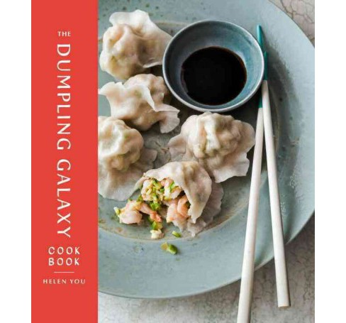 Dumpling Galaxy Cookbook (Hardcover) (Helen You & Max Falkowitz) - image 1 of 1