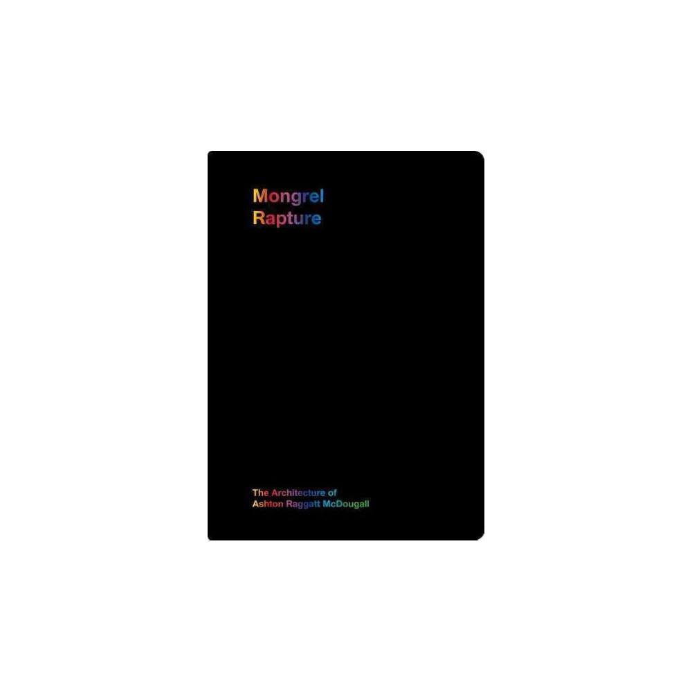 Mongrel Rapture - by Arm Architecture (Leather Bound) Cheap