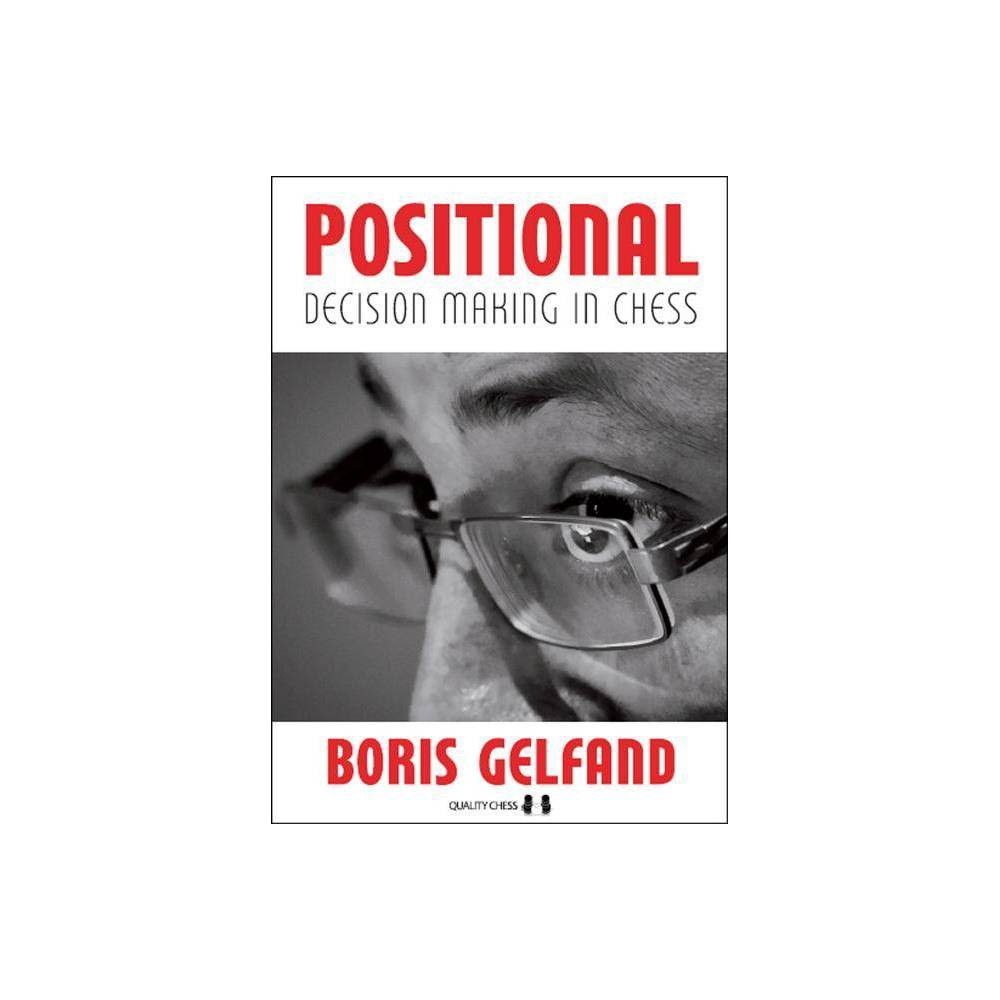 Positional Decision Making In Chess By Boris Gelfand Paperback