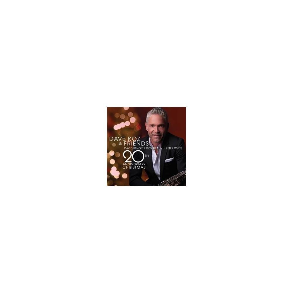 Dave Koz - Dave Koz & Friends 20th Anniversary C (CD)