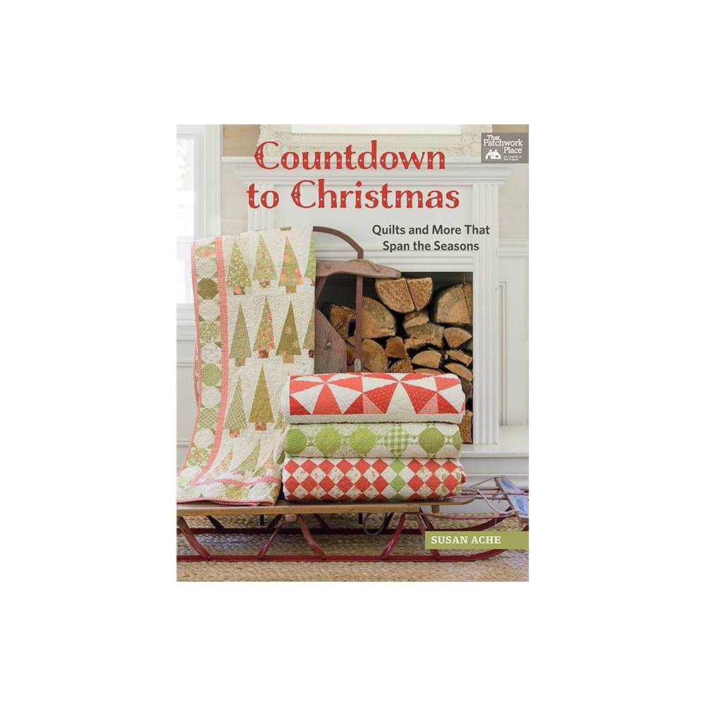Countdown To Christmas By Susan Ache Paperback