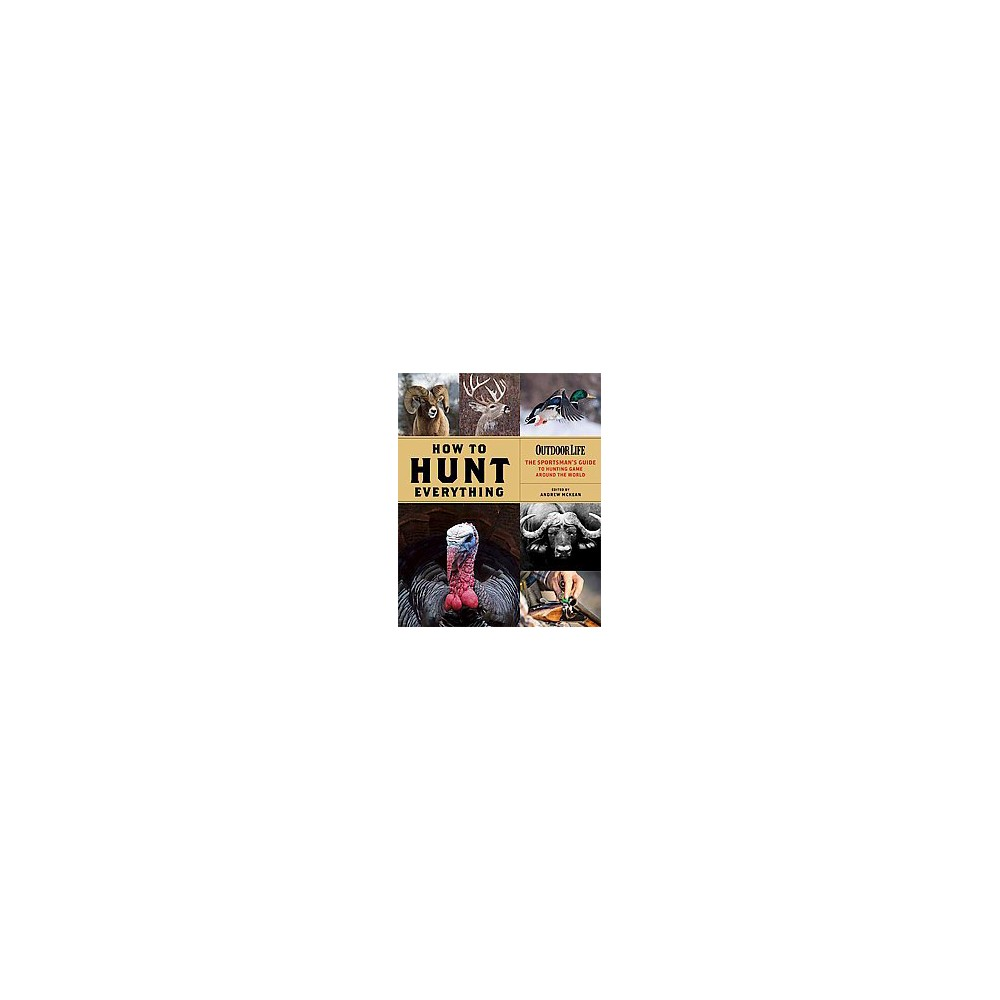 How to Hunt Everything (Hardcover)