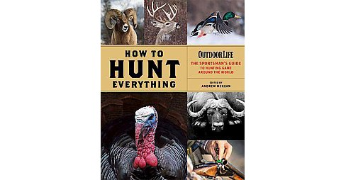 How to Hunt Everything (Hardcover) - image 1 of 1