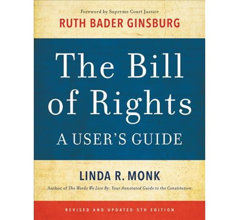 Bill of Rights : A User's Guide -  5 REV UPD by Linda R. Monk (Paperback) - image 1 of 1