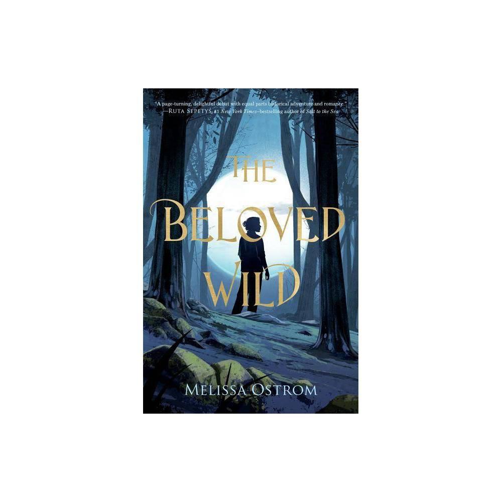 Beloved Wild By Melissa Ostrom Paperback