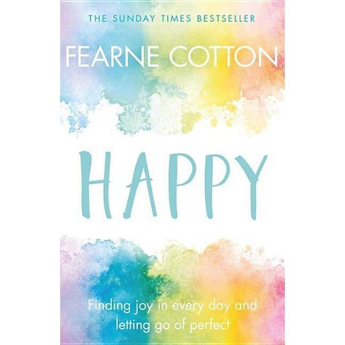 Happy - by  Fearne Cotton (Paperback) - image 1 of 1