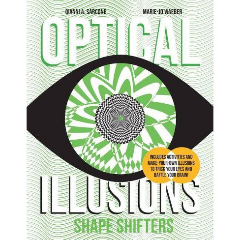 Shape Shifters - (Optical Illusions) by  Gianni A Sarcone & Marie-Jo Waeber (Hardcover) - image 1 of 1
